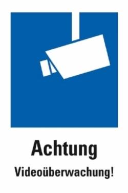 Das Bild zeigt das Hinweisschild zur Kennzeichnung der Videoüberwachung